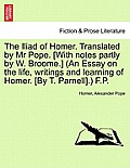 The Iliad of Homer, Translated by Mr. Pope, Volume VI