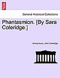 Phantasmion. [By Sara Coleridge.]
