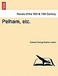 Pelham, Etc. Vol.I
