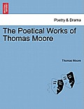 The Poetical Works of Thomas Moore Vol. I.