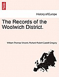 The Records of the Woolwich District. Vol. II