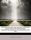 The Psalter and the Sword. a Sermon Preached in the Broadway Tabernacle Church, on Thanksgiving Day