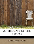 At the Gate of the Temple