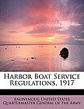 Harbor Boat Service Regulations, 1917