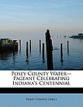 Posey County Water-Pageant Celebrating Indiana's Centennial