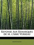 Reponse Aux Remarques de M. L'Abbe Verreau