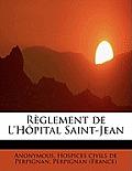 R Glement de L'h Pital Saint-Jean