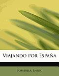Viajando Por Espana