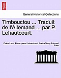 Timbouctou ... Traduit de L'Allemand ... Par P. Lehautcourt. Tome Second