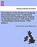 The History of the Parish of Llangurig. [Extracted Partly from Collections Historical and Archaeological Relating to Montgomeryshire and Partly from A