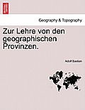 Zur Lehre Von Den Geographischen Provinzen.