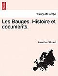 Les Bauges. Histoire Et Documents. Vol. III.