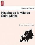 Histoire de La Ville de Saint-Mihiel. Tome Troisieme