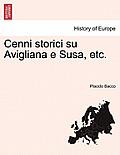 Cenni Storici Su Avigliana E Susa, Etc.