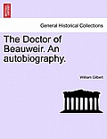 The Doctor of Beauweir. an Autobiography.Vol.II