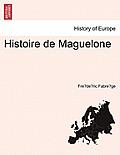 Histoire de Maguelone. Tome Deuxieme