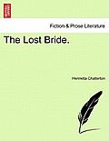 The Lost Bride. Vol. I.