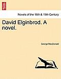 David Elginbrod. a Novel. Vol. II.