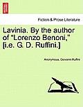 Lavinia. by the Author of Lorenzo Benoni, [I.E. G. D. Ruffini.] Vol. III