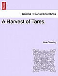 A Harvest of Tares.