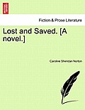 Lost and Saved. [A Novel.] Vol. II, Fourth Edition