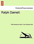 Ralph Darnell. Vol. III.