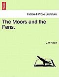 The Moors and the Fens, Volume II