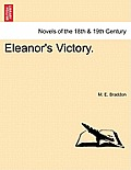 Eleanor's Victory. Vol. III
