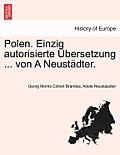Polen. Einzig Autorisierte Ubersetzung ... Von a Neustadter.