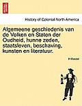 Algemeene Geschiedenis Van de Volken En Staten Der Oudheid, Hunne Zeden, Staatsleven, Beschaving, Kunsten En Literatuur.