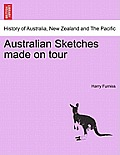 Australian Sketches Made on Tour