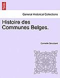 Histoire Des Communes Belges. 1r Partie