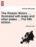 The Roman History ... Illustrated with Maps and Other Plates ... Vol. III.