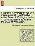 Supplementary Despatches, Correspondenc and Memoranda of Field Marshal: Arthur Duke of Wellington, K.G., Volume 14
