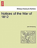 Notices of the War of 1812 Vol. I.