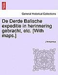 de Derde Balische Expeditie in Herinnering Gebracht, Etc. [With Maps.]