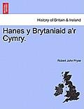 Hanes y Brytaniaid A'r Cymry.