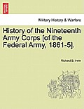 History of the Nineteenth Army Corps [Of the Federal Army, 1861-5].
