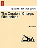 The Curate in Charge. Vol. II, Second Edition