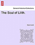 The Soul of Lilith. Vol. I.