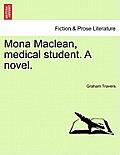 Mona MacLean, Medical Student. a Novel. Vol. III