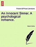An Innocent Sinner. a Ssychological Romance: Volume III of III