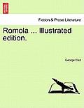Romola ... Illustrated Edition.