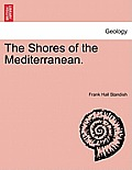 The Shores of the Mediterranean. Vol. II