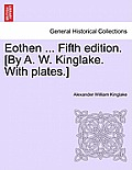 Eothen ... Fifth Edition. [By A. W. Kinglake. with Plates.]
