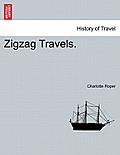 Zigzag Travels. Vol. III