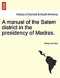 A Manual of the Salem District in the Presidency of Madras. Vol. II