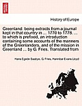 Greenland: Being Extracts From A Journal Kept In That Country In ... 1770 To 1778. ... To Which Is Prefixed,... by Hans Egede Saabye