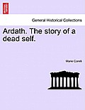 Ardath. the Story of a Dead Self. Vol. I.