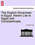 The English Governess in Egypt. Harem Life in Egypt and Constantinople.Vol. II.